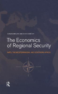The Economics of Regional Security by Jurgen Brauer