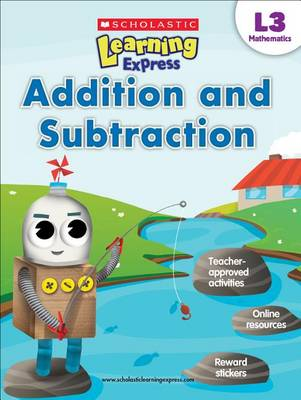 Addition and Subtraction by Scholastic Teaching Resources