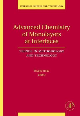 Advanced Chemistry of Monolayers at Interfaces by Toyoko Imae