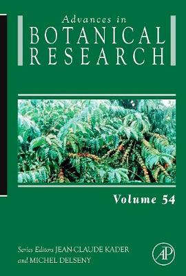 Advances in Botanical Research  Volume 54 by Jean-Claude Kader