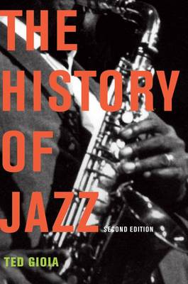 The History of Jazz by Ted Gioia