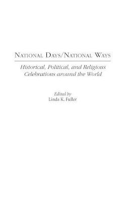 National Days/National Ways by Linda K. Fuller