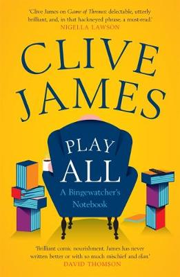 Play All by Clive James