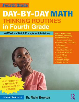 Day-by-Day Math Thinking Routines in Fourth Grade: 40 Weeks of Quick Prompts and Activities by Nicki Newton