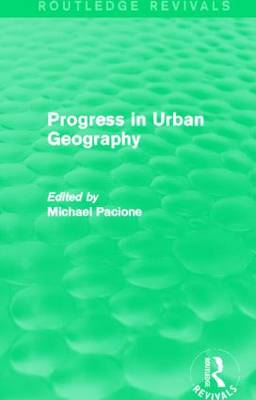 Progress in Urban Geography by Michael Pacione