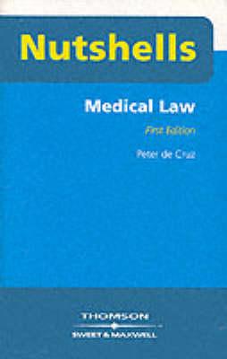 Medical Law by Peter de Cruz