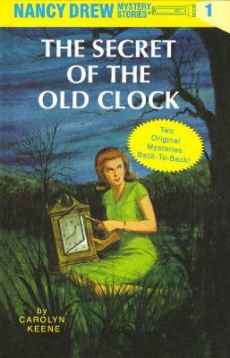The Nancy Drew - The Secret of the Old Clock by Carolyn Keene