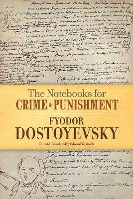 Notebooks for Crime and Punishment by Fyodor Dostoyevsky