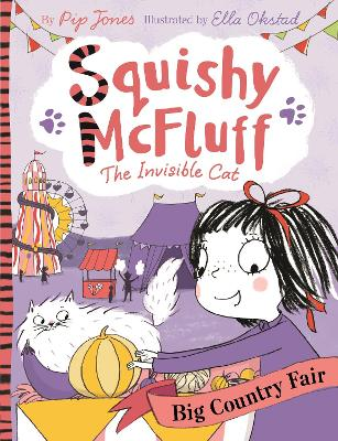 Squishy McFluff: Big Country Fair by Pip Jones
