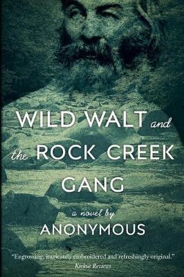 Wild Walt and the Rock Creek Gang by Brian Jordan