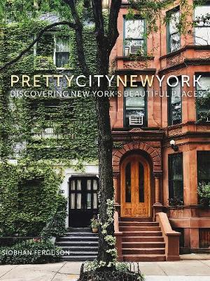 PrettyCityNewYork by Siobhan Ferguson