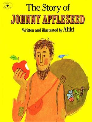Story of Johnny Appleseed by Aliki