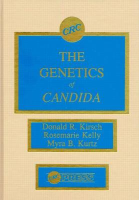 The Genetics of Candida by Donald R. Kirsch