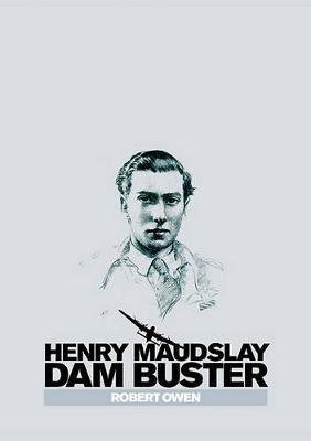 Henry Maudslay Dam Buster book