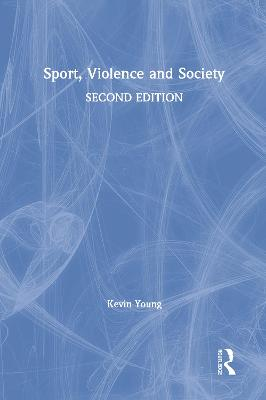 Sport, Violence and Society book