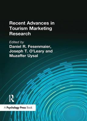 Recent Advances in Tourism Marketing Research by Kaye Sung Chon