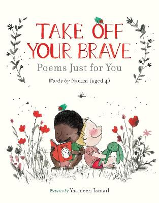 Take Off Your Brave: Poems Just for You book