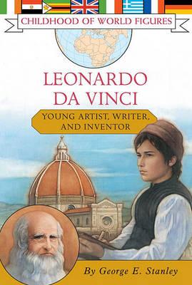 Leonardo Da Vinci by George E Stanley