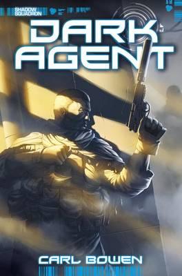 Dark Agent by Carl Bowen