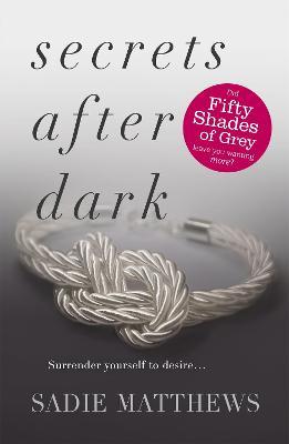 Secrets After Dark (After Dark Book 2) by Sadie Matthews