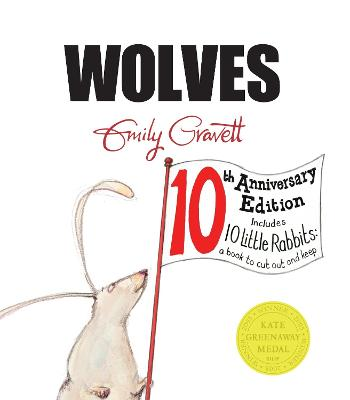 Wolves 10th Anniversary Edition by Emily Gravett