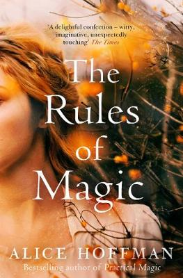 Rules of Magic by Alice Hoffman