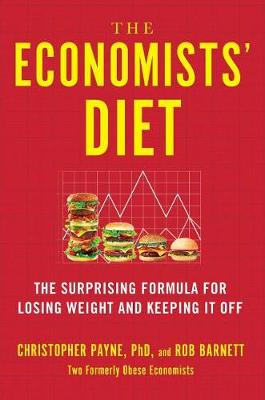 The Economists' Diet by Christopher Payne