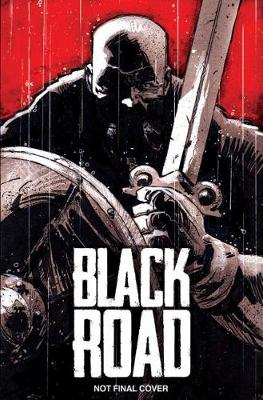Black Road: The Holy North by Garry Brown