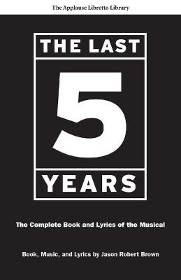 The Last Five Years by Jason Robert Brown