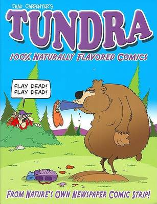 Tundra: 100% Naturally Flavored Comics by Chad Carpenter