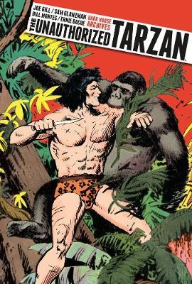 Unauthorized Tarzan by Joe Gill