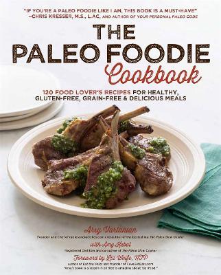 Paleo Foodie Cookbook book