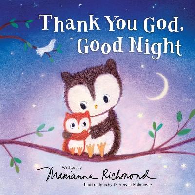 Thank You God, Good Night by Marianne Richmond