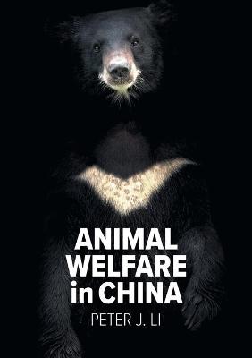 Animal Welfare in China: Crisis, Culture and Politics book