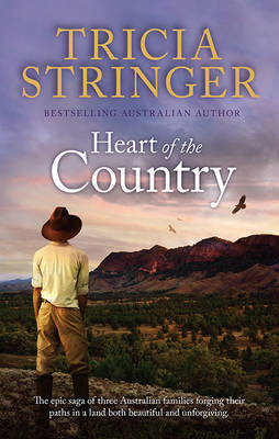 HEART OF THE COUNTRY by Tricia Stringer