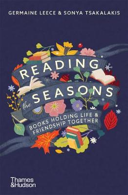 Reading the Seasons: Books Holding Life and Friendship Together book