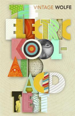 Electric Kool-Aid Acid Test by Tom Wolfe