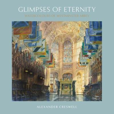 Glimpses of Eternity by Alexander Creswell