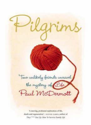 Pilgrims by Paul McDermott