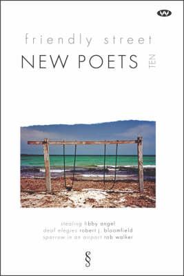 Friendly Street New Poets 10 by Libby Angel