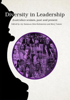Diversity in Leadership by Joy Damousi