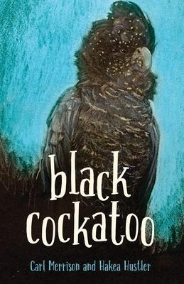 Black Cockatoo by Carl Merrison