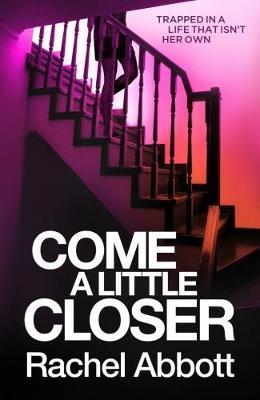 Come a Little Closer book