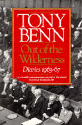 Out Of The Wilderness by Tony Benn