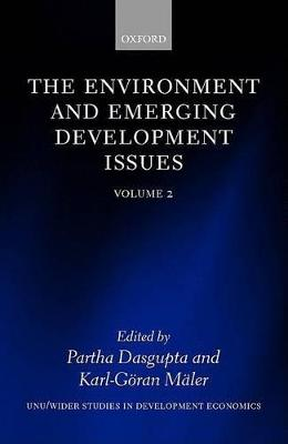 The Environment and Emerging Development Issues: Volume 2 by Partha Dasgupta