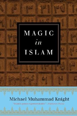 Magic in Islam book