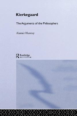 Kierkegaard-Arg Philosophers by Alastair Hannay