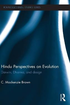Hindu Perspectives on Evolution by C. Mackenzie Brown