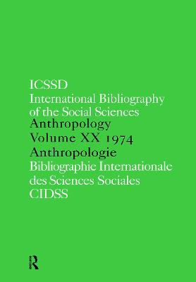 IBSS: Anthropology  Vol. 20 by International Committee for Social Science Information and Documentation