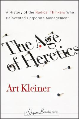 Age of Heretics by Art Kleiner